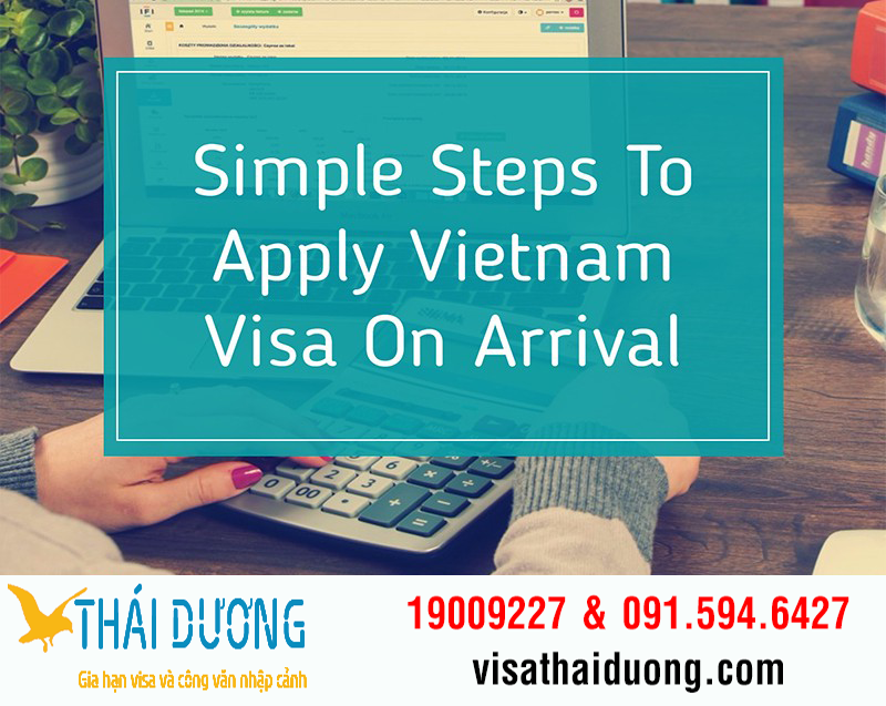 Visa Thai Duong make The Vietnam Visa On Arrival